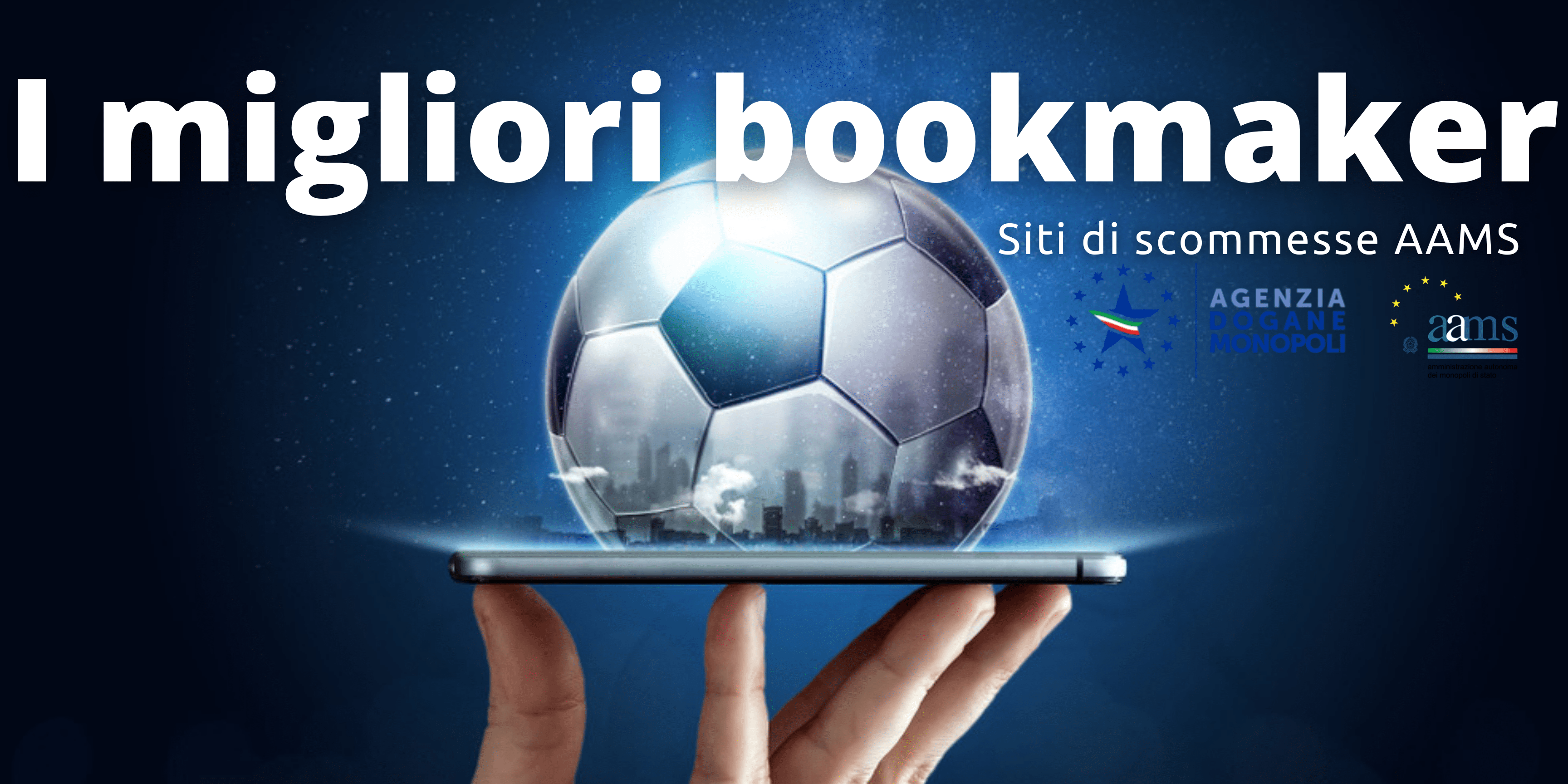 I migliori bookmaker AAMS ADM