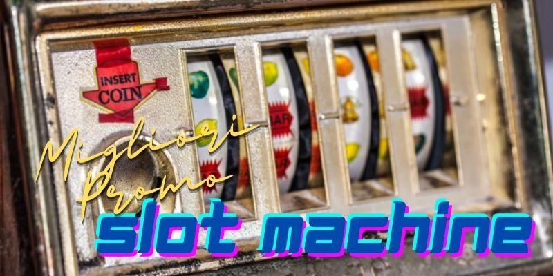 Casinò online migliori promozioni siti slot machine bonus benvenuto senza deposito